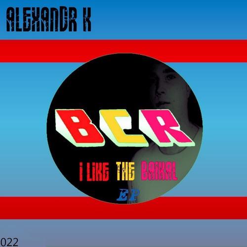 Alexandr K-I Like The Baikal EP (Preview) (28.09.2013)
