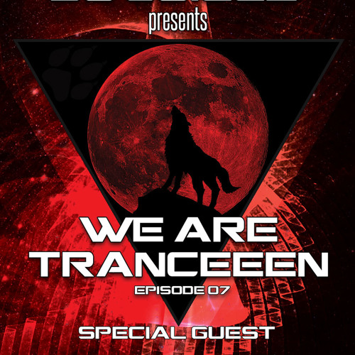 We Are Tranceeen Radio Show Episode 07 Special Guest Thrall-x (08-10-13)