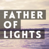 Father Of Lights Series