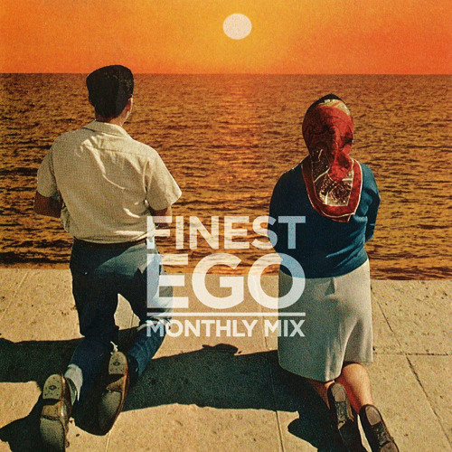 "Finest Ego | Monthly Mix #029 – August 2013: ""'Jewels Of Thought' Vol.3"" by Oisima"