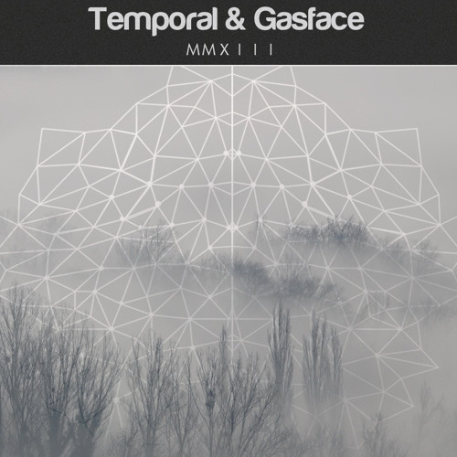 GASFACE & Temporal - MMXIII (Free)