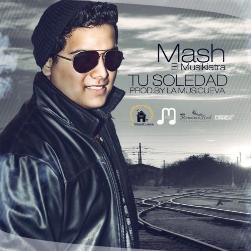 La Soledad - Mash El Musikiatra