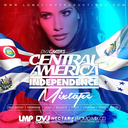DVJ Carter - Central America Independence Mixtape - LMP
