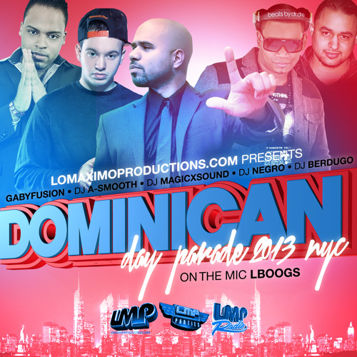 The Official Dominican Day Parade Mixtape 2013 - IAMLMP.COM