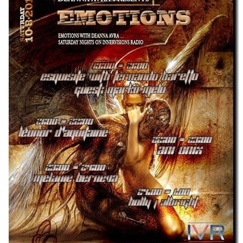 Holly J * Guest Mix for Emotions with Deanna Avra * Innervisions Radio 8.10.13