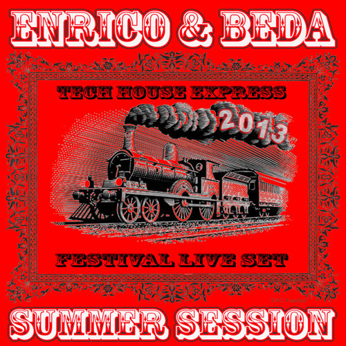 Summer Session fest-Enrico&Beda aka Techhousexpress-LIVE! 9.8.2013.MP3
