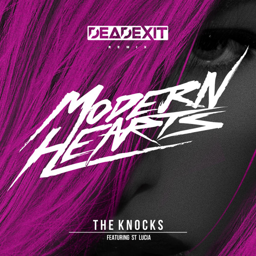 The Knocks - Modern Hearts (DeadExit Remix)