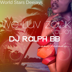 Medley Zoukstation Vol.2  (Semi- Old Tunes & Mythic Tunes)  (By Dj Ralph Bb)  (We Luv Zouk ....)