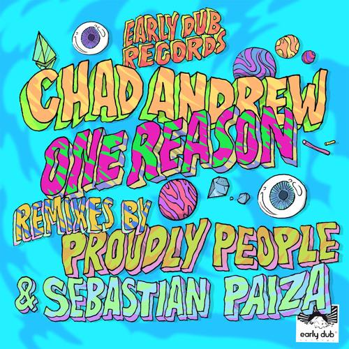 Chad Andrew - One Reason (Sebastian Paiza Remix)