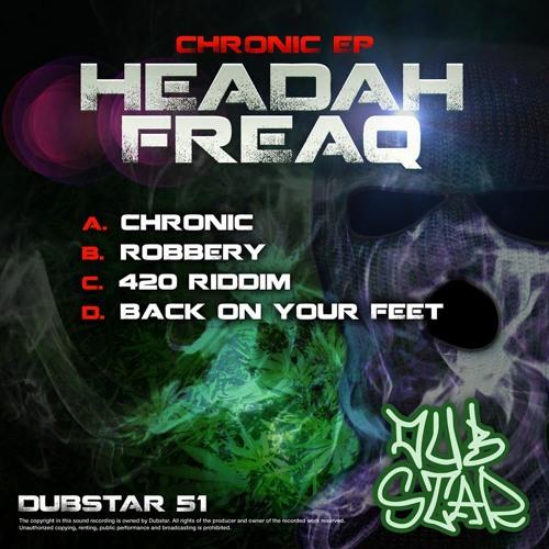 Headah Freaq - 420 Riddim [OUT NOW!]