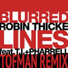 Robin Thicke Feat T.I. & Pharrell - Blurred Lines (Tofman Moombahton Remix)