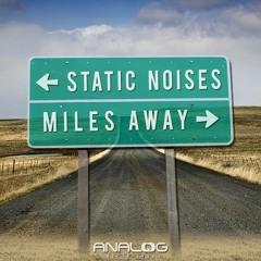 Miles Away (Ft. Siobhan Leyden)