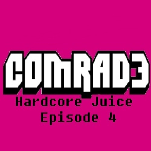 Hardcore Juice Episode 4