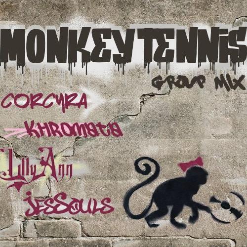 Monkey Tennis Group - Corcyra - Khromata - LillyAnn - JesSouls