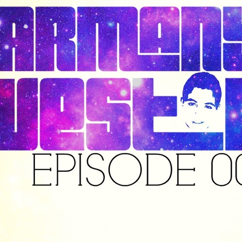 Armany Weston Presents Episode 001 OUT SOON