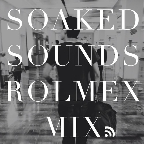Soaked Sounds 2013' (ROLMEX)