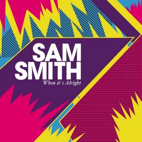 Sam Smith - When It's Alright Tomcraft Edit (2013)