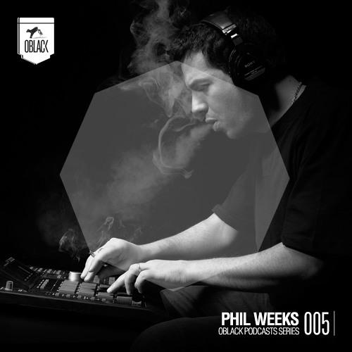 OBLACK PODCAST SERIES 005 - Phil Weeks