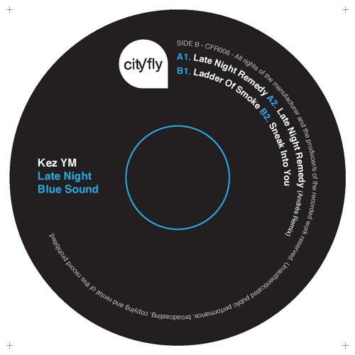 Kez YM - Late Night Remedy [CFR006]