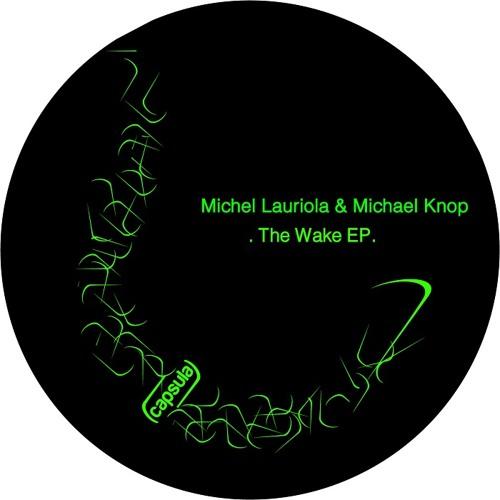 Michael Knop & Michel Lauriola - Above The Explosion (Original Mix) [Capsula]