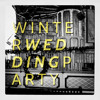 Winter Wedding Party - Wait Forever