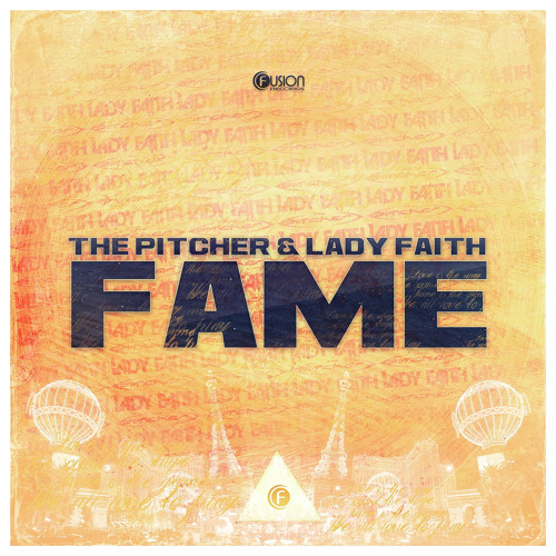 The Pitcher & Lady Faith - Fame