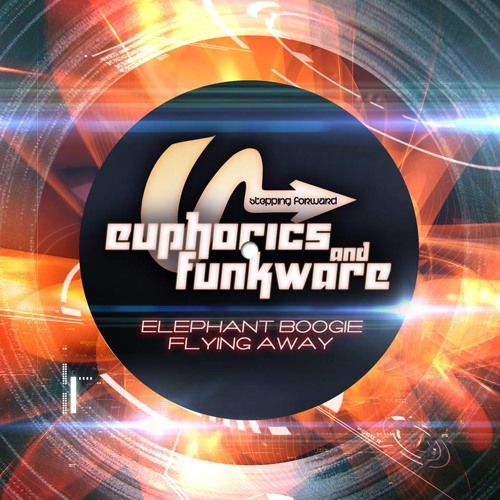 Euphorics & Funkware - Flying Away [OUT NOW!!! Stepping Forward]