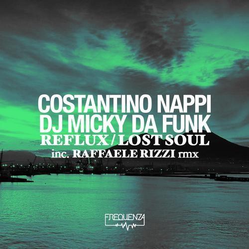 Costantino Nappi & Micky Da Funk_Reflux_[Frequenza Records]