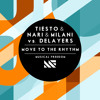 Tiësto & Nari & Milani vs Delayers  - Move To The Rhythm (Original Mix) OUT NOW