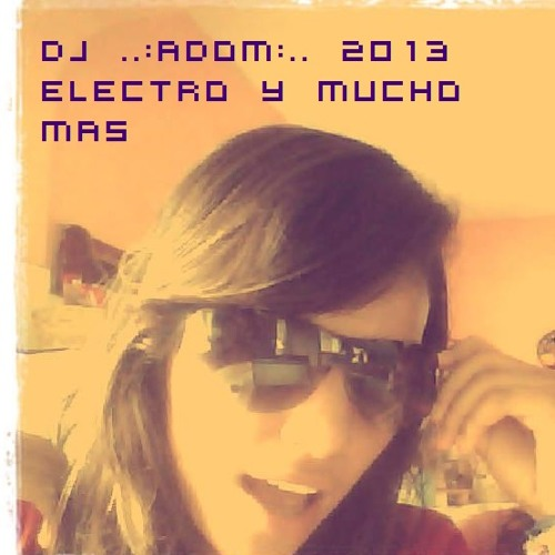 Wke Up Dj Enferno...dj Adom ..todo El Mundo Con La Mano Arriba