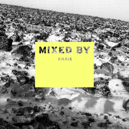 MIXED BY: Silkie