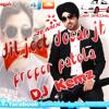 Proper Patola Diljeet Dosanjh - ( D.C.S ) Remix BY Dj Kemz