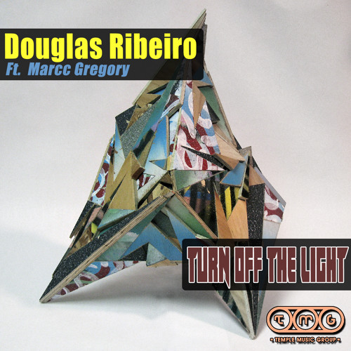 Douglas Ribeiro feat. Marc Gregory - Turn Off The Light (Ron Reeser Mix) PREVIEW