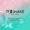 Tensnake ft. Fiora - See Right Through (Yaaman Remix)
