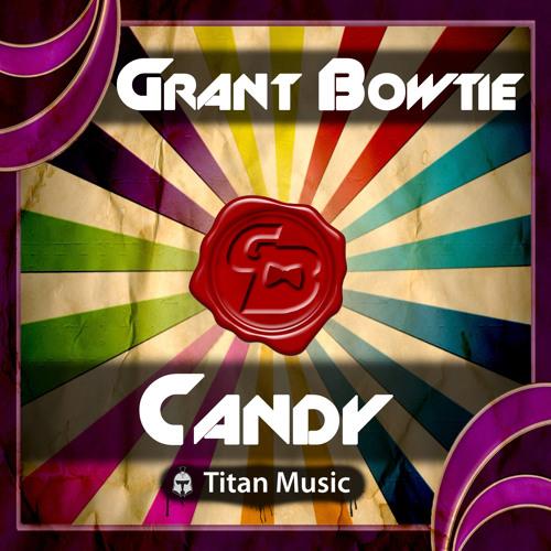 Grant Bowtie - Candy (Original Mix)