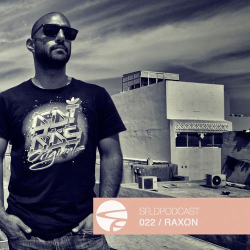 Raxon - Soulfooled Podcast 022