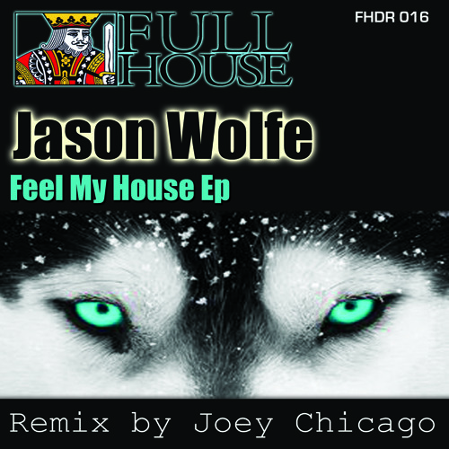 Jason Wolfe-Give it to 'em (Joey Chicago Remix)(OUT NOW!)