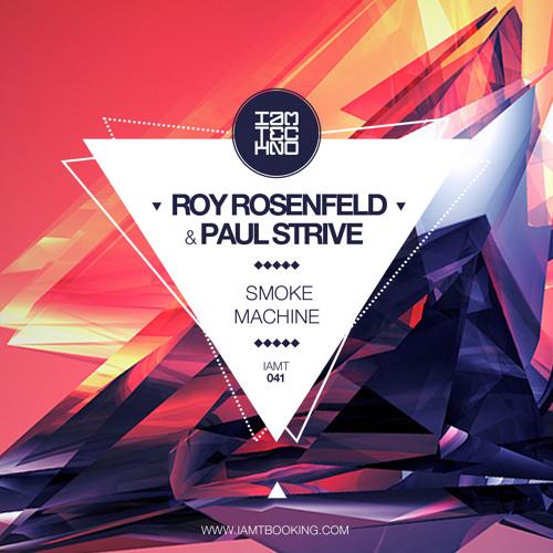 Roy RosenfelD, Paul Strive - Smoke Machine [IAMT]