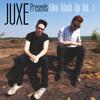 JUXE Presents the Mini Mash Up Vol. 1