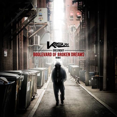 Green Day - Boulevard Of Broken Dreams (Kasum Remix)