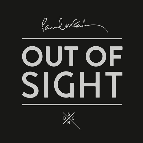 OUT OF SIGHT Feat. Paul McCartney & Youth