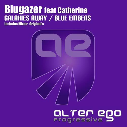 Blugazer feat Catherine - Galaxies Away (Original Mix) [PREVIEW]