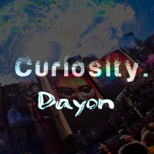 Dayon - Curiosity
