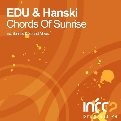 EDU & Hanski - Chords Of Sunrise (EDU Sunrise Mix)