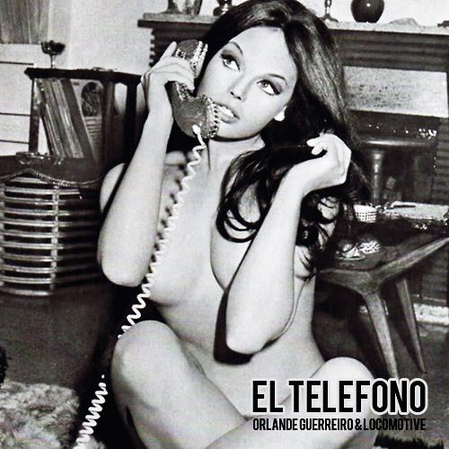 Orlande Guerreiro x LocoMotive - El Telefono (Los Rompe Discotekas)