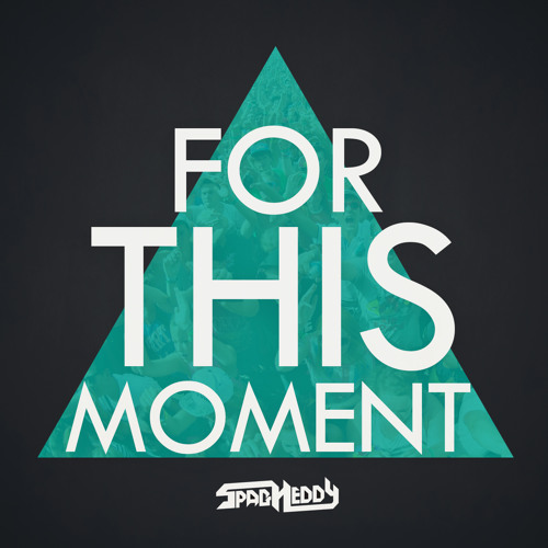 For This Moment