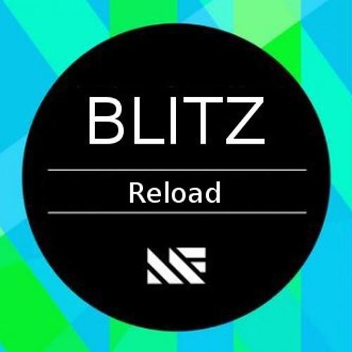 Reload [Blitz Bootleg]
