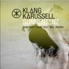 Klangkarussell - Sonnentanz (Sun Dont Shine) (My Nu Leng Remix) [Island Records]