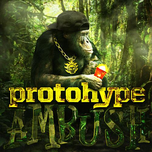 Protohype - Ambush (FREE DL)