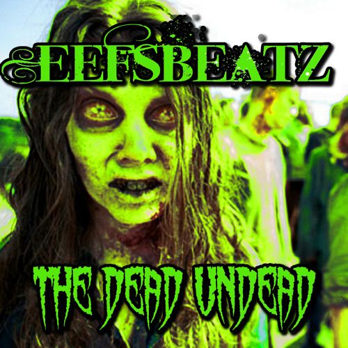 Horrorcore Rap/Hip Hop Beat The Dead Undead